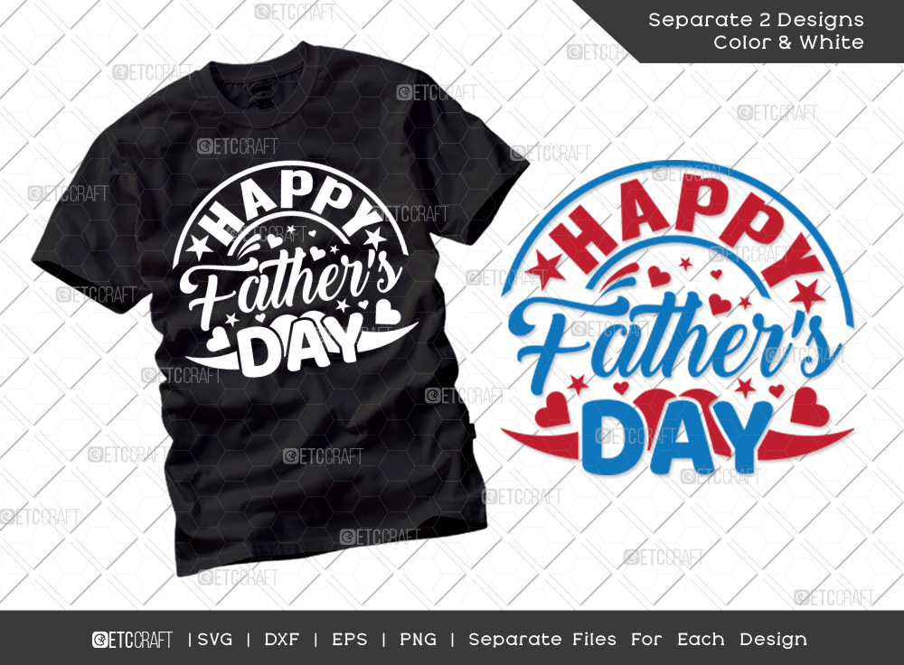 Happy Fathers Day SVG Cut File | T-shirt Design