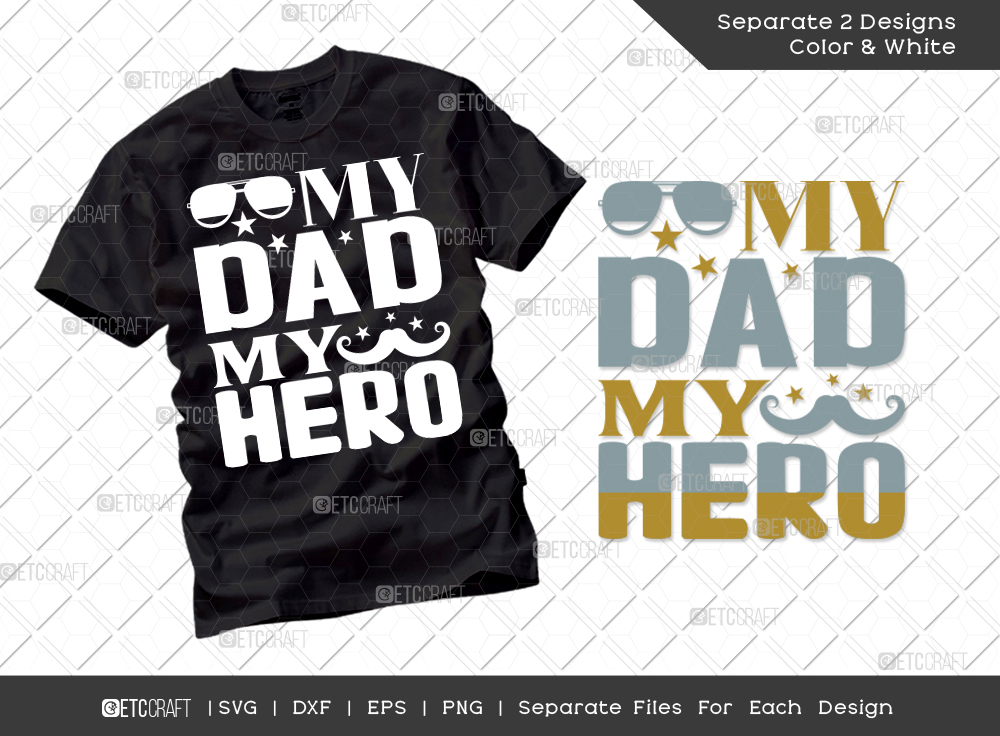 My Dad My Hero SVG | Father's Day SVG