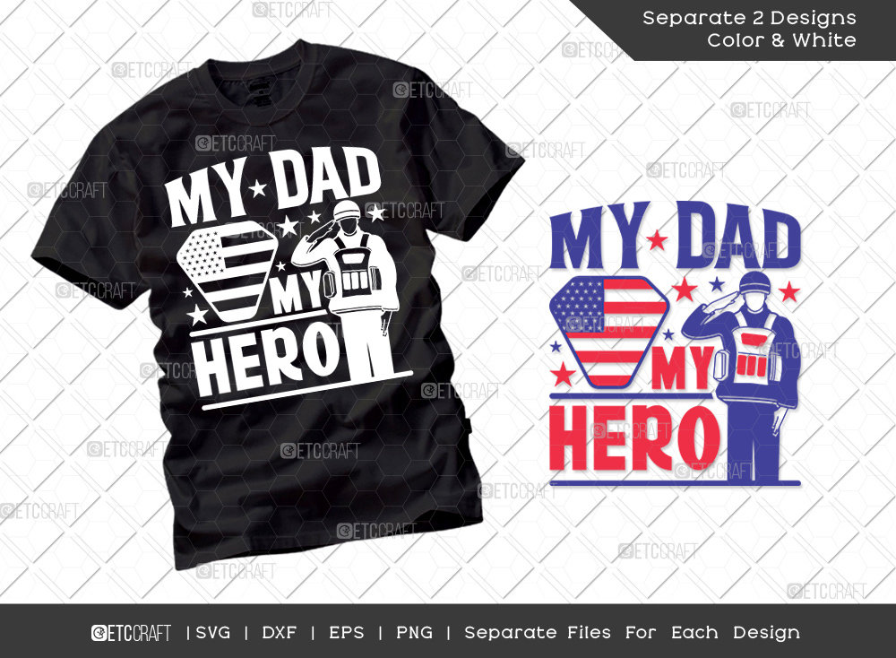 My Dad My Hero SVG Cut File | T-shirt Design