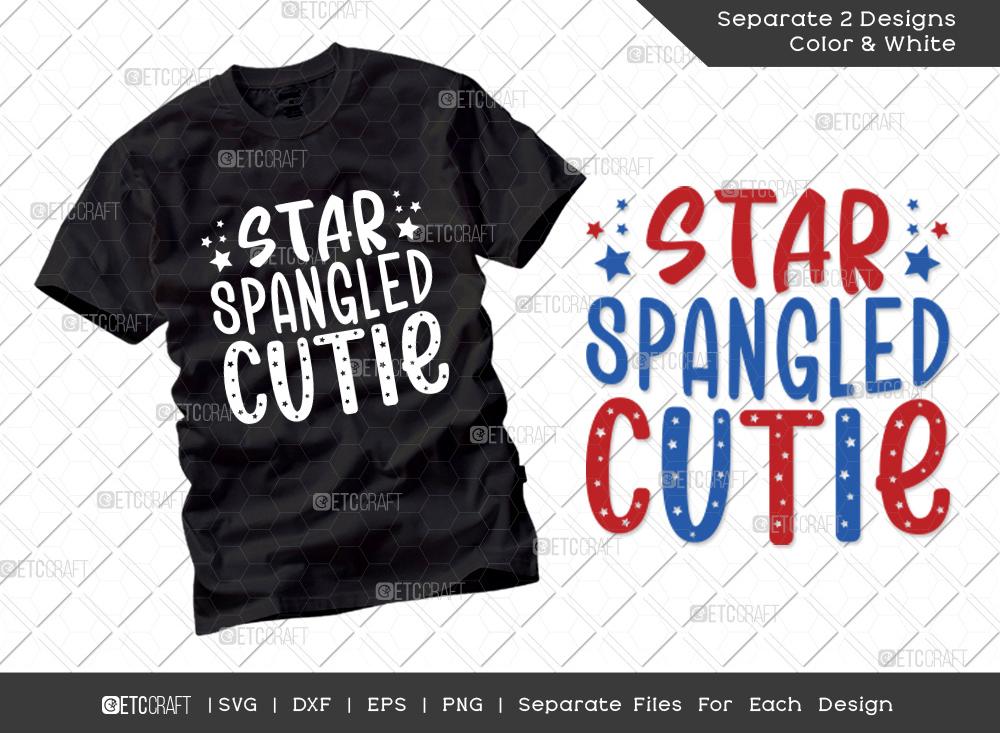Star Spangled Cutie SVG   Fourth July SVG