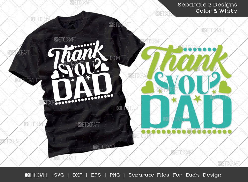 Thank You Dad SVG Cut File | Father's Day SVG