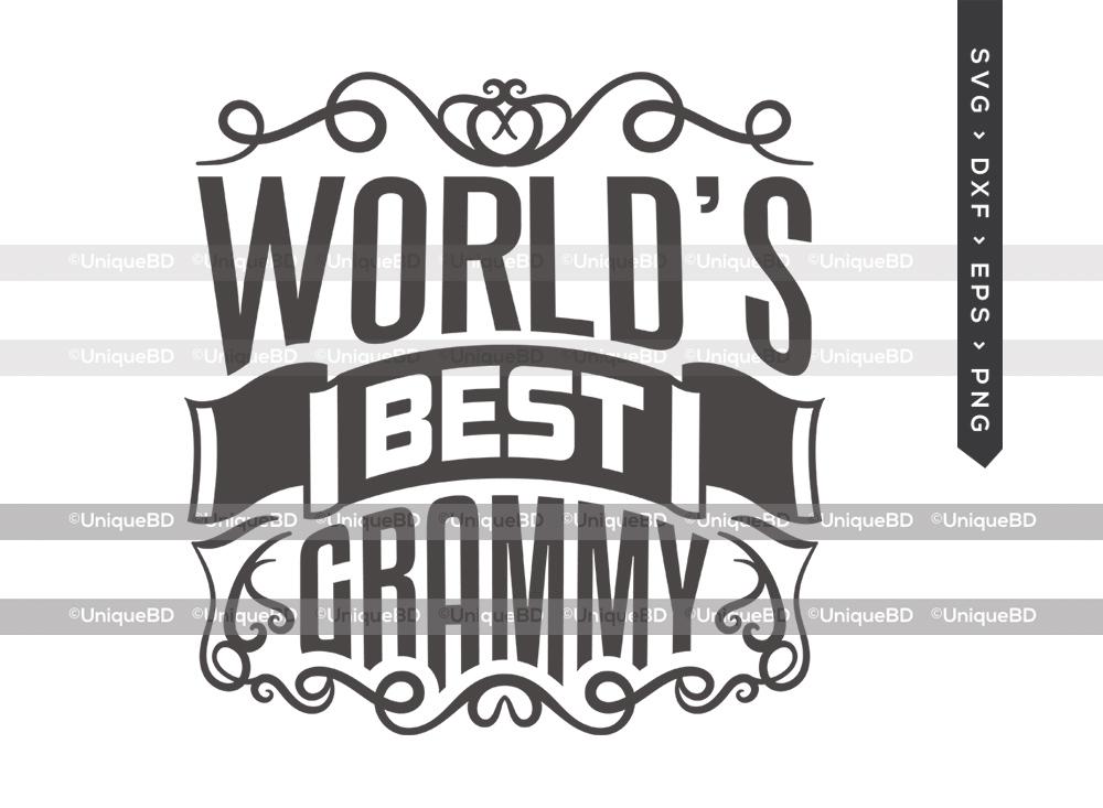 Worlds Best Grammy SVG | Mothers Day Svg