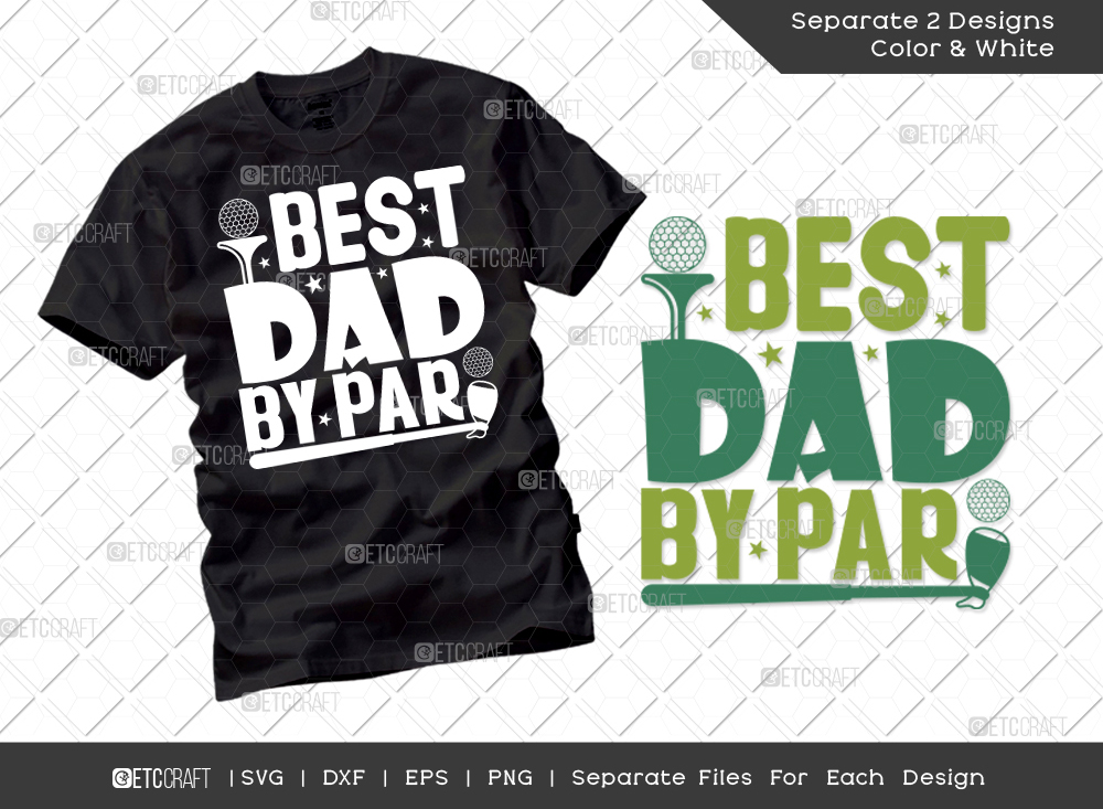Best Dad By Par SVG Cut File   Father's Day SVG