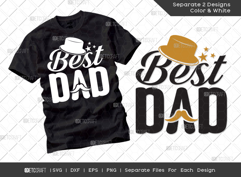 Best Dad SVG Cut File | Fathers Day Svg