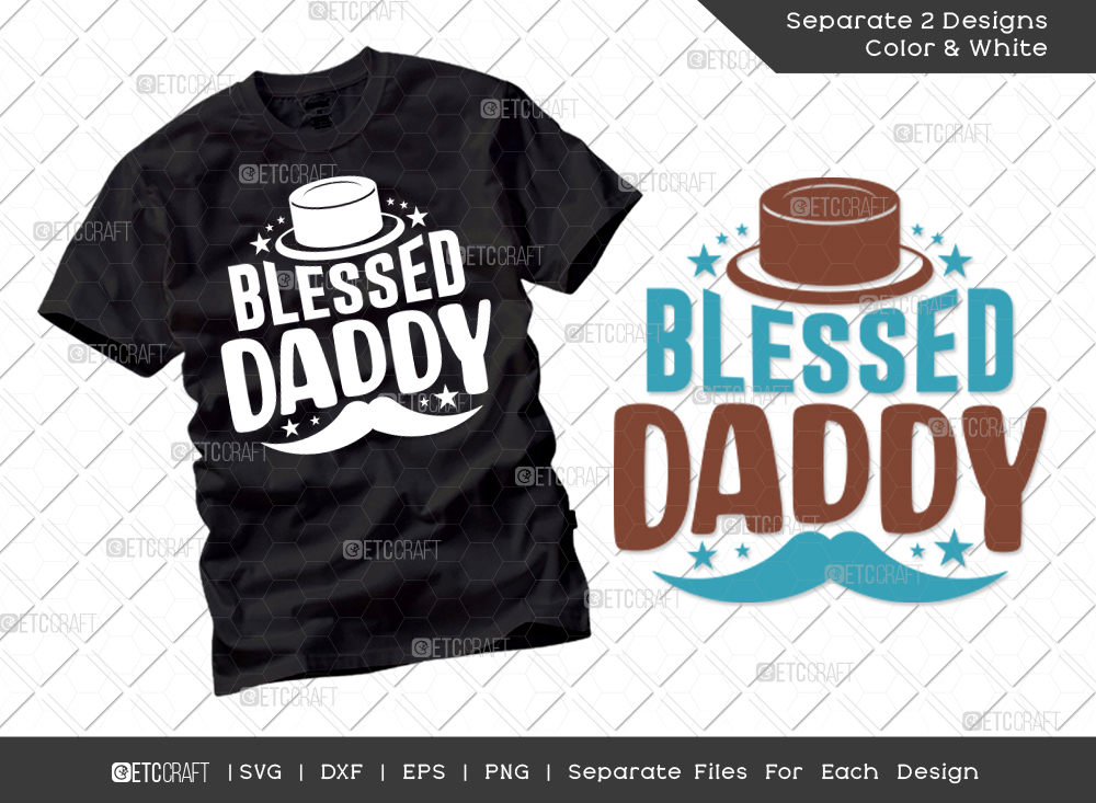 Blessed Daddy SVG Cut File   Father's Day SVG