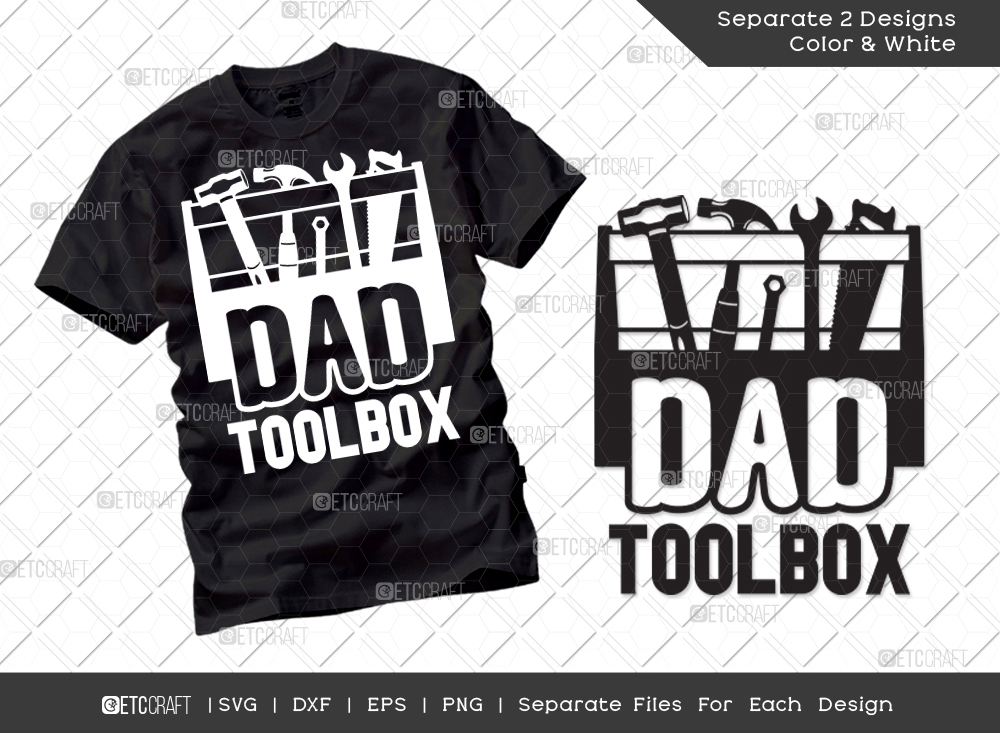 Dad Toolbox SVG Cut File | Father's Day SVG