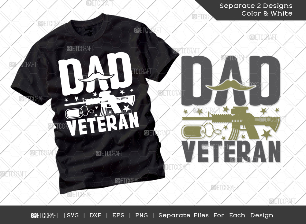 Dad Veteran SVG Cut File | Father's Day SVG