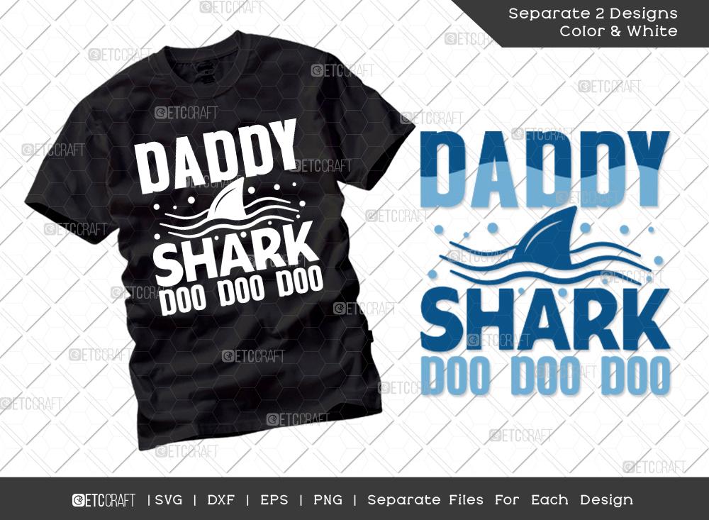 Daddy Shark Doo Doo Doo SVG   Father's Day