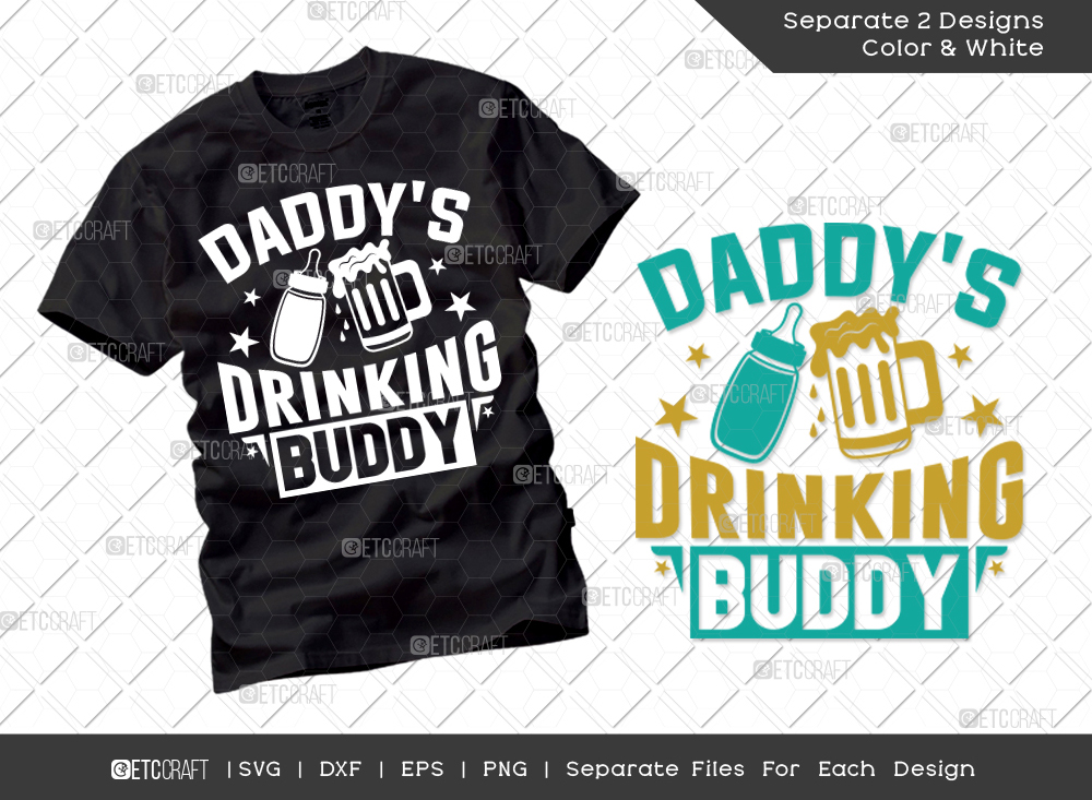 Daddys Drinking Buddy SVG | Father's Day SVG