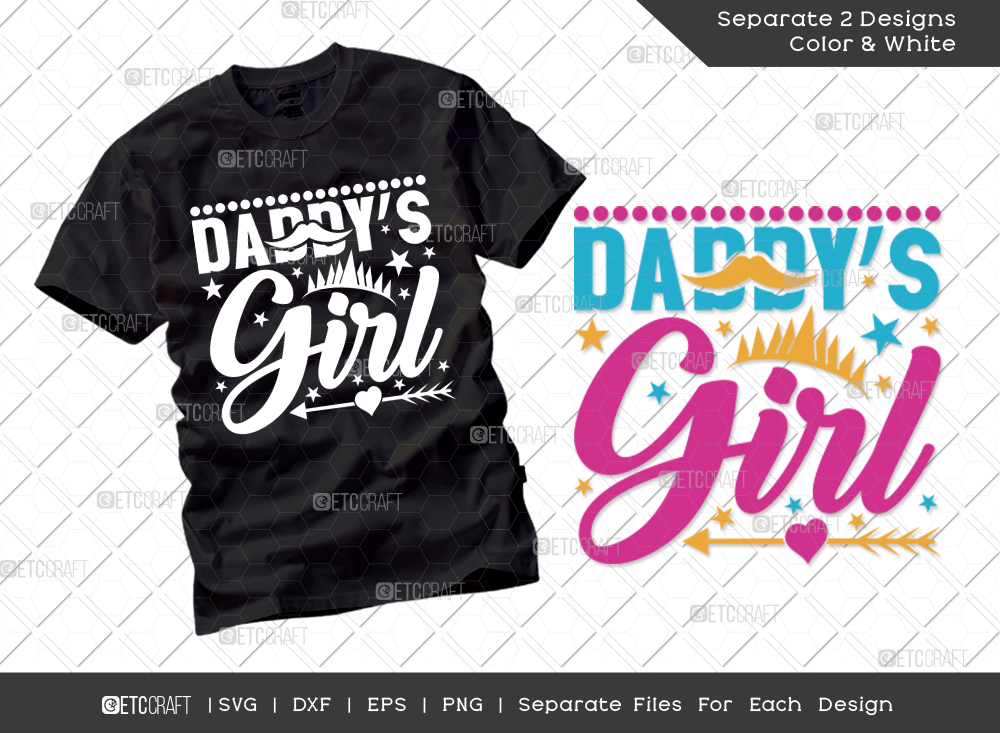 Daddys Girl SVG Cut File   Fathers Day SVG