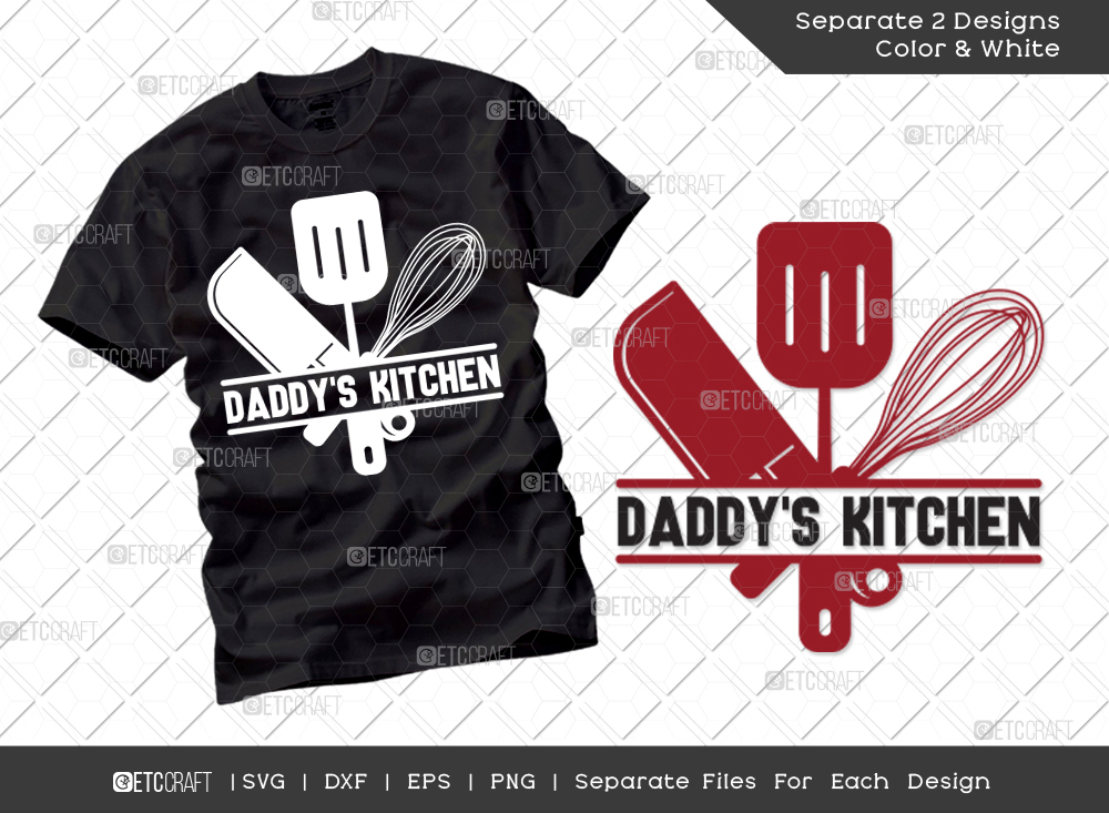 Daddys Kitchen SVG Cut File   Father's Day SVG