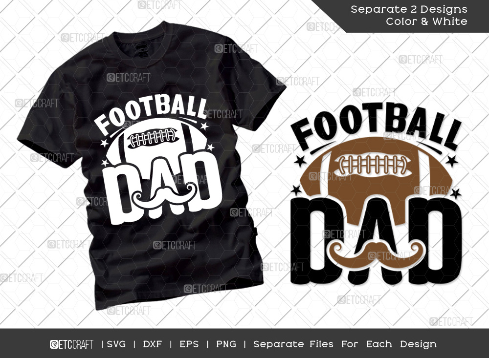 Football Dad SVG Cut File | Father's Day SVG