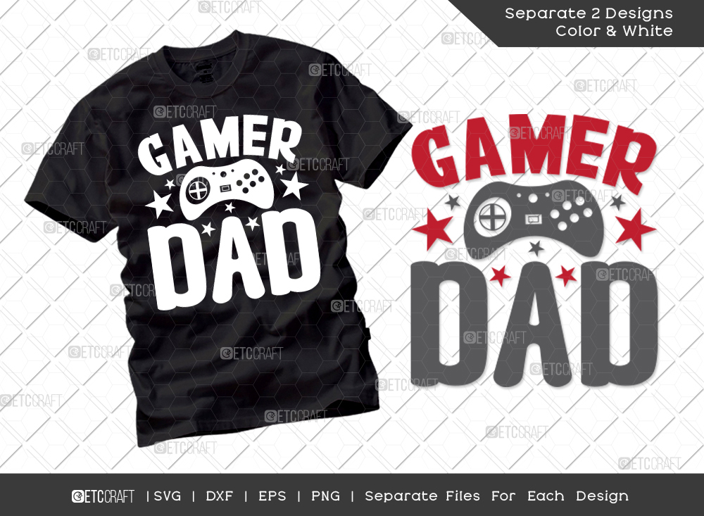 Gamer Dad SVG Cut File   Father's Day Svg