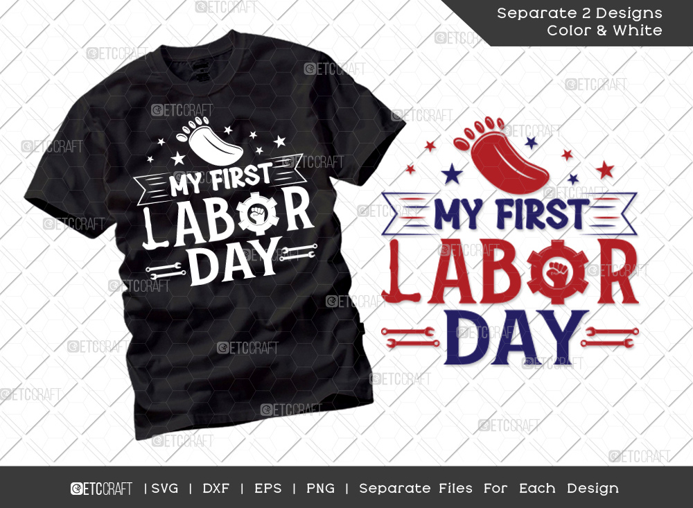My First Labor Day SVG Cut File | Labor Day Svg