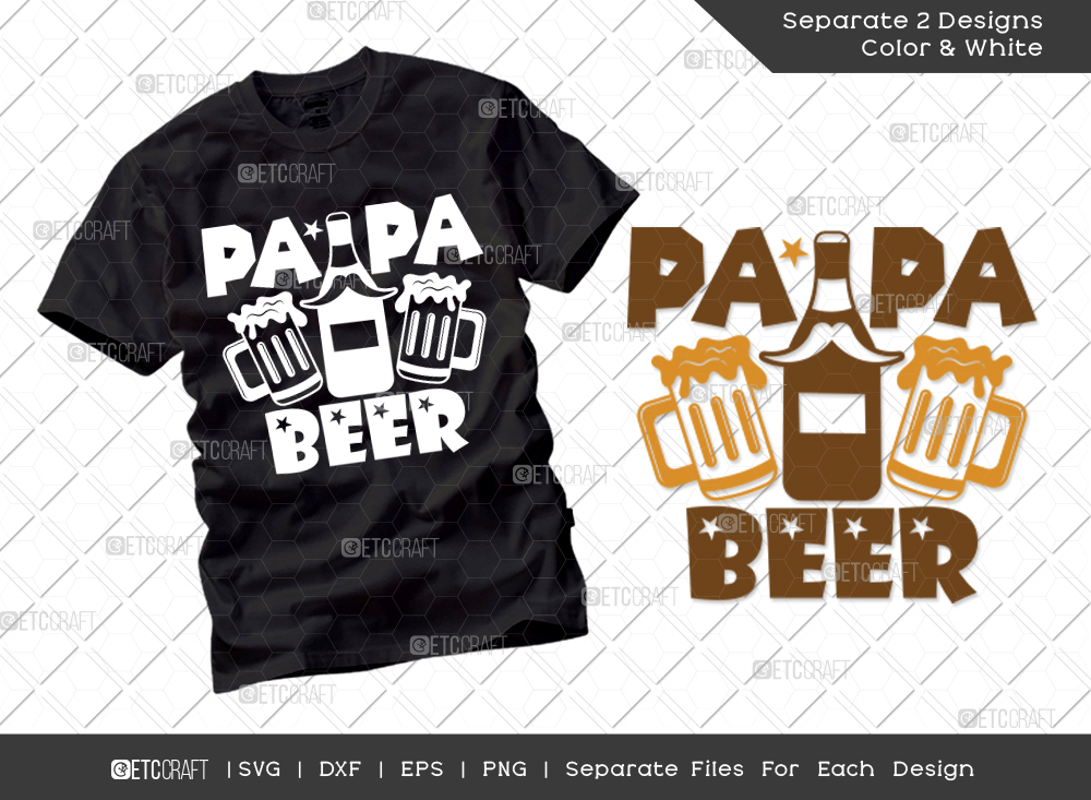 Papa Beer SVG Cut File | Father's Day SVG