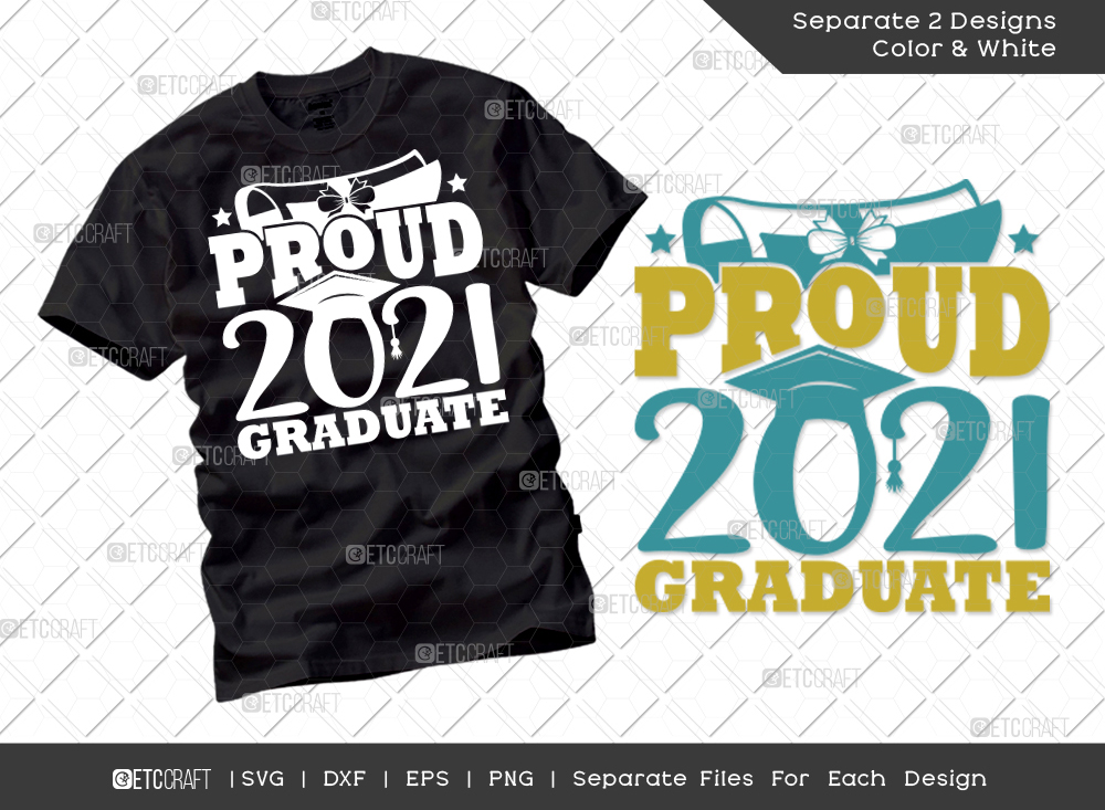 Proud 2021 Graduate Svg Cut File   Senior Svg