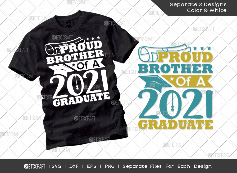 Proud Brother Of A 2021 Graduate SVG Cut File