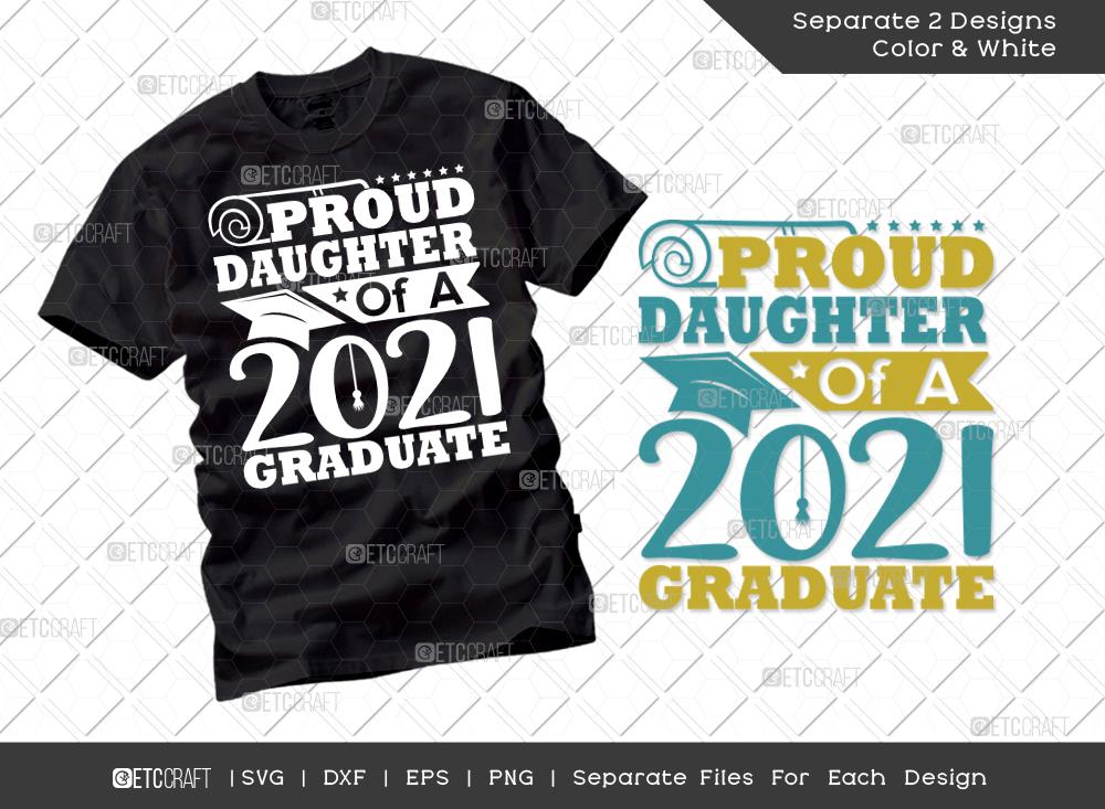 Proud Daughter Of A 2021 Graduate SVG