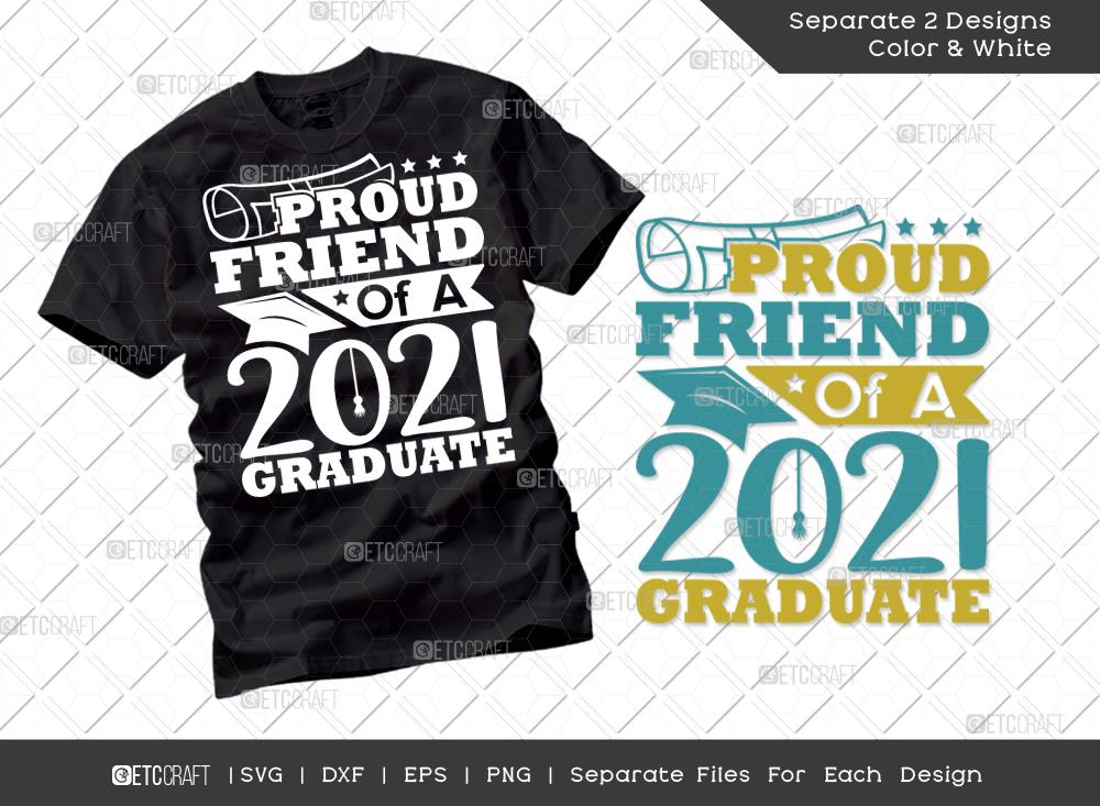 Proud Friend Of A 2021 Graduate SVG Cut File