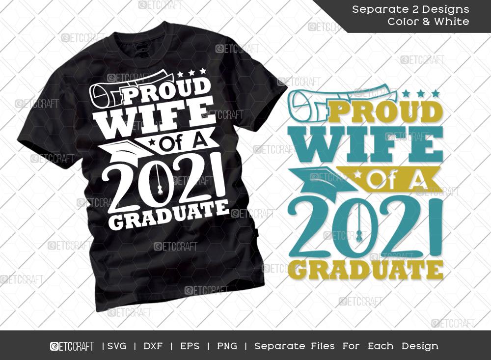Proud Wife Of A 2021 Graduate SVG Cut File