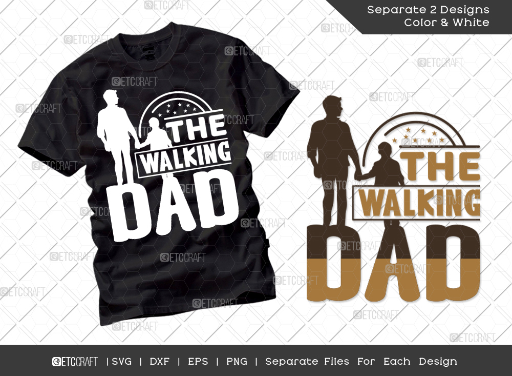 The Walking Dad SVG | Father's Day SVG