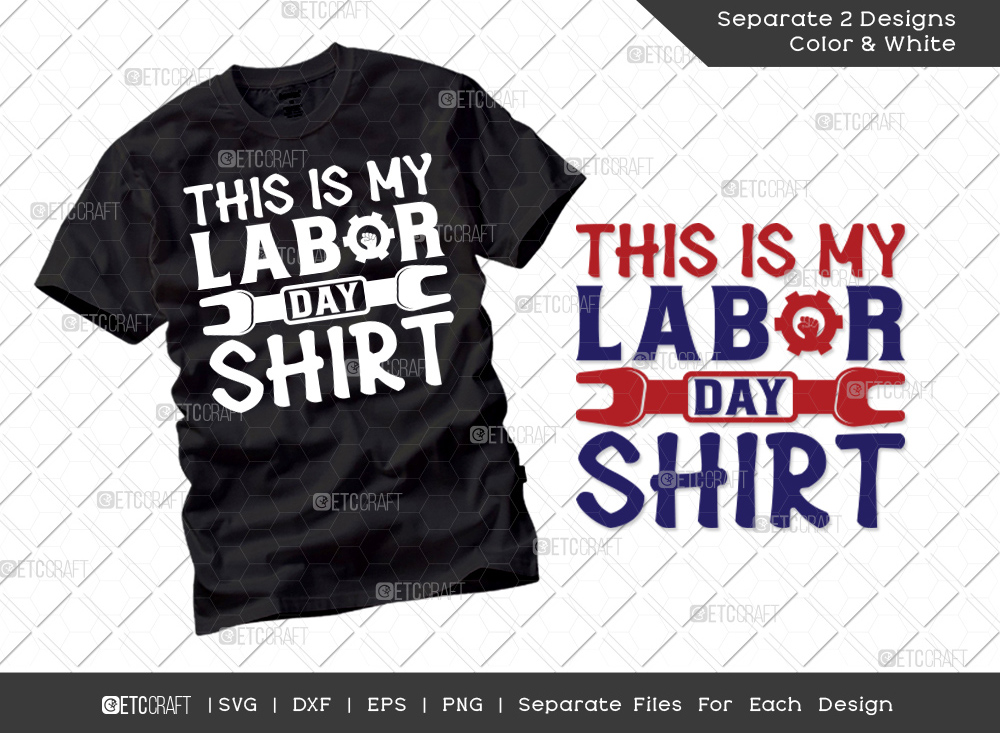 This Is My Labor Day Shirt SVG | Labor Day Svg
