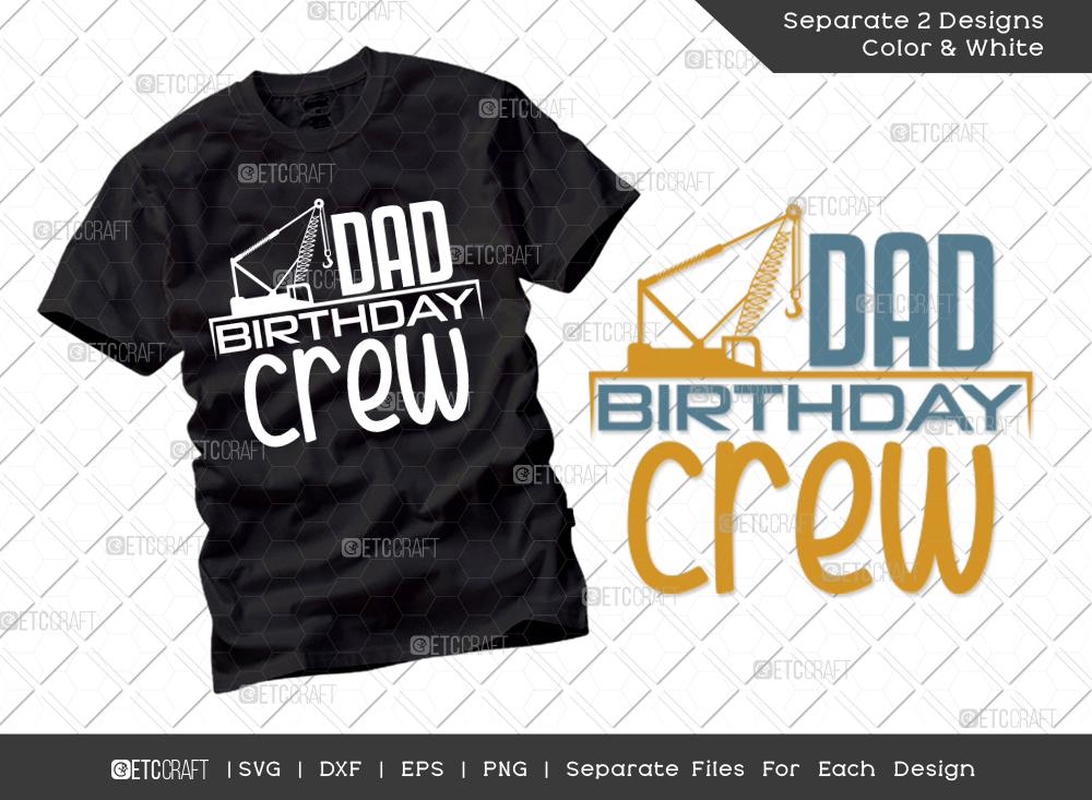 Dad Birthday Crew SVG | Birthday Dad SVG