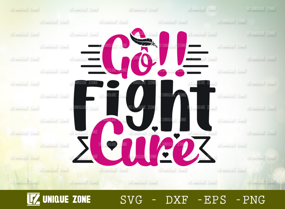 Go!! Fight Cure SVG | Fight Breast Cancer SVG