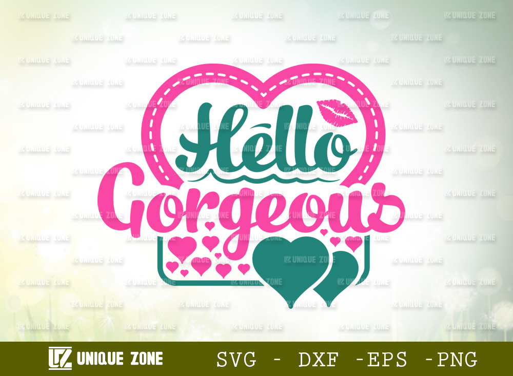 Hello Gorgeous SVG   Beautiful Woman SVG