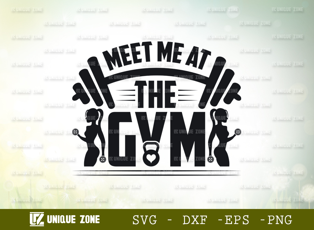 Meet Me At The Gym SVG | Fitness SVG