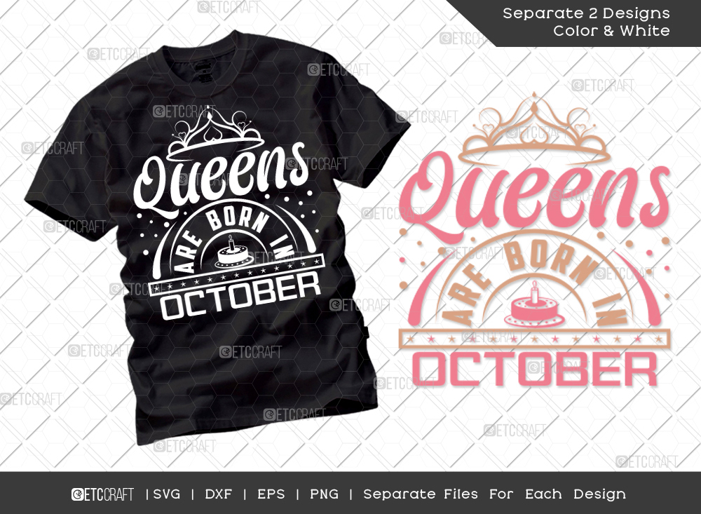 Queens Are Born In October SVG | Birthday SVG