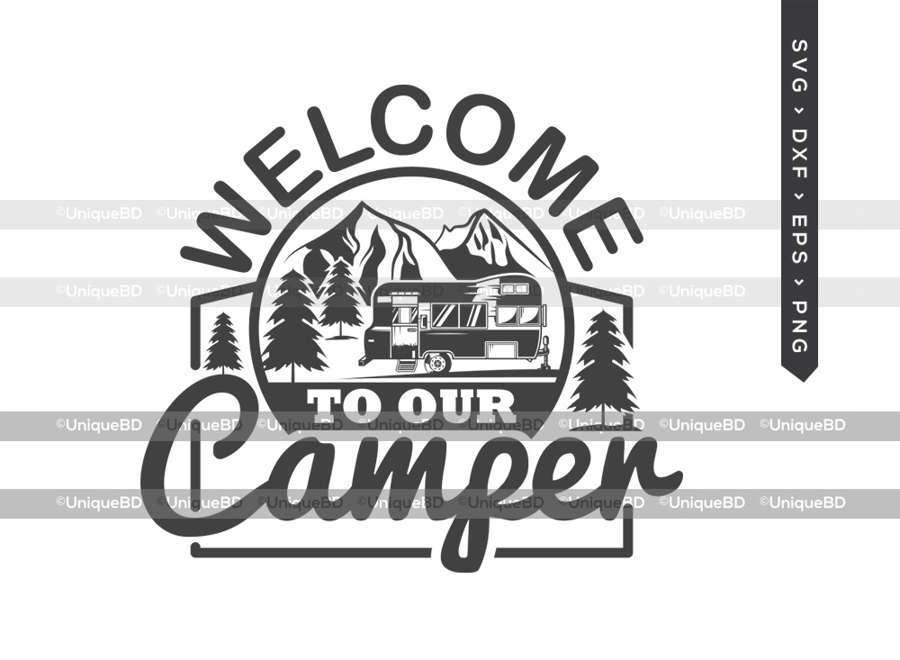 Welcome To Our Camper SVG | Adventure SVG