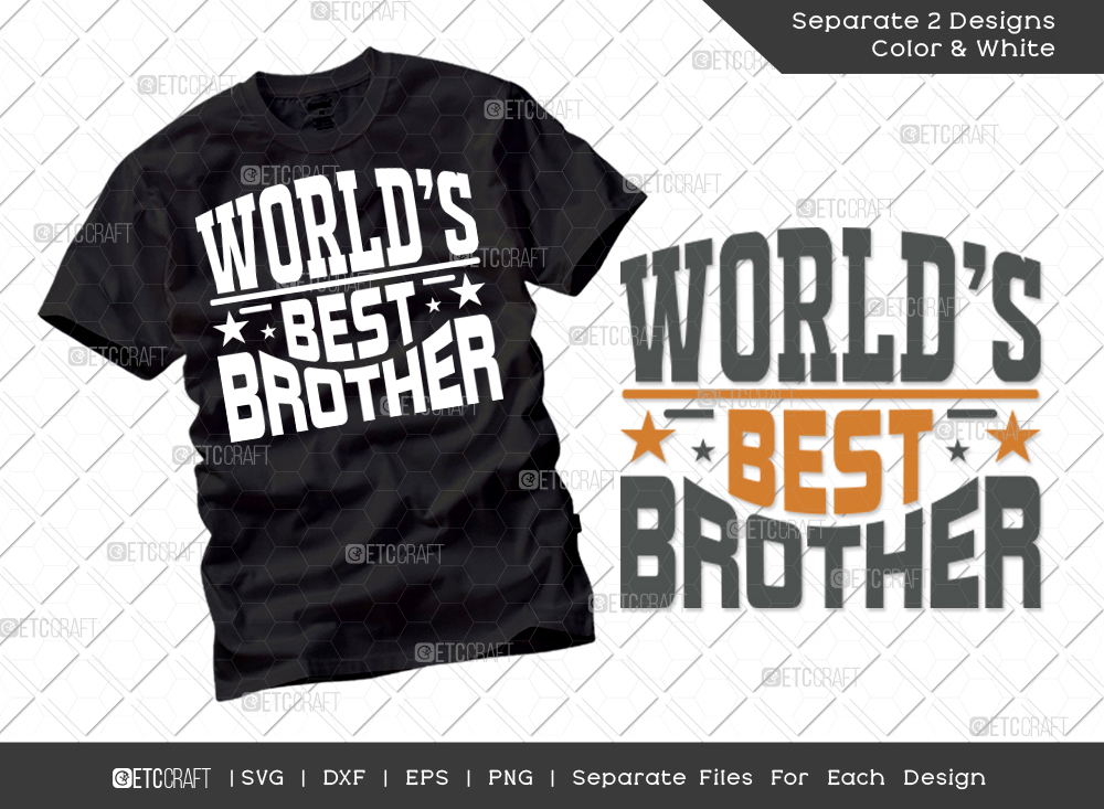Worlds Best Brother SVG Cut File | Brother Shirt