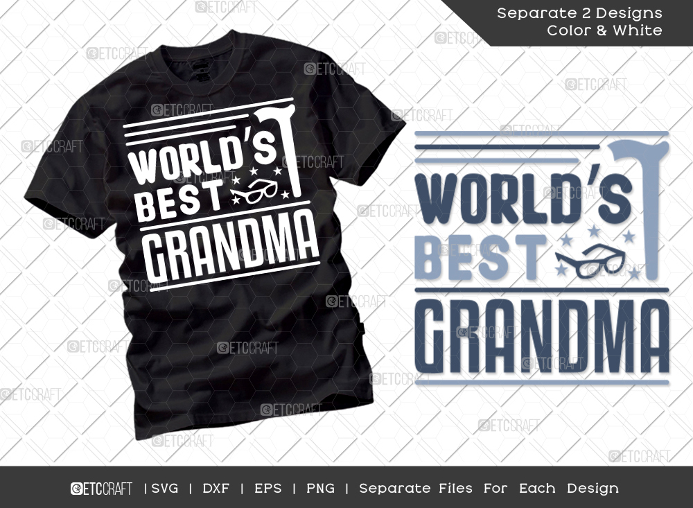 Worlds Best Grandma SVG | Grandparents Shirt
