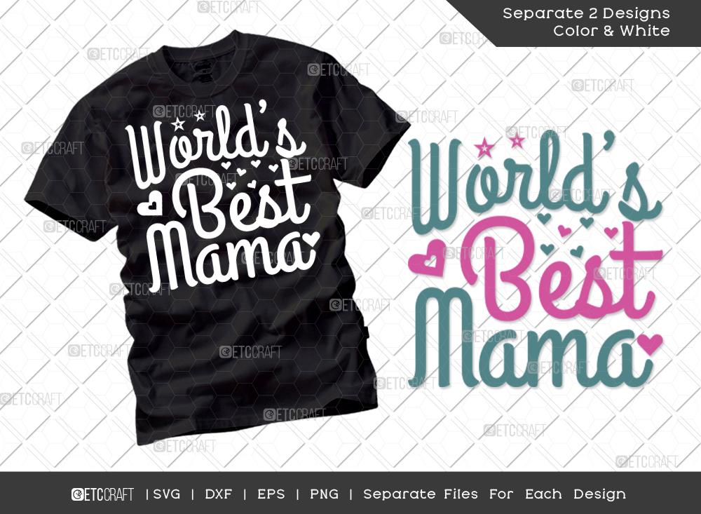 Worlds Best Mama SVG Cut File | Mom Svg