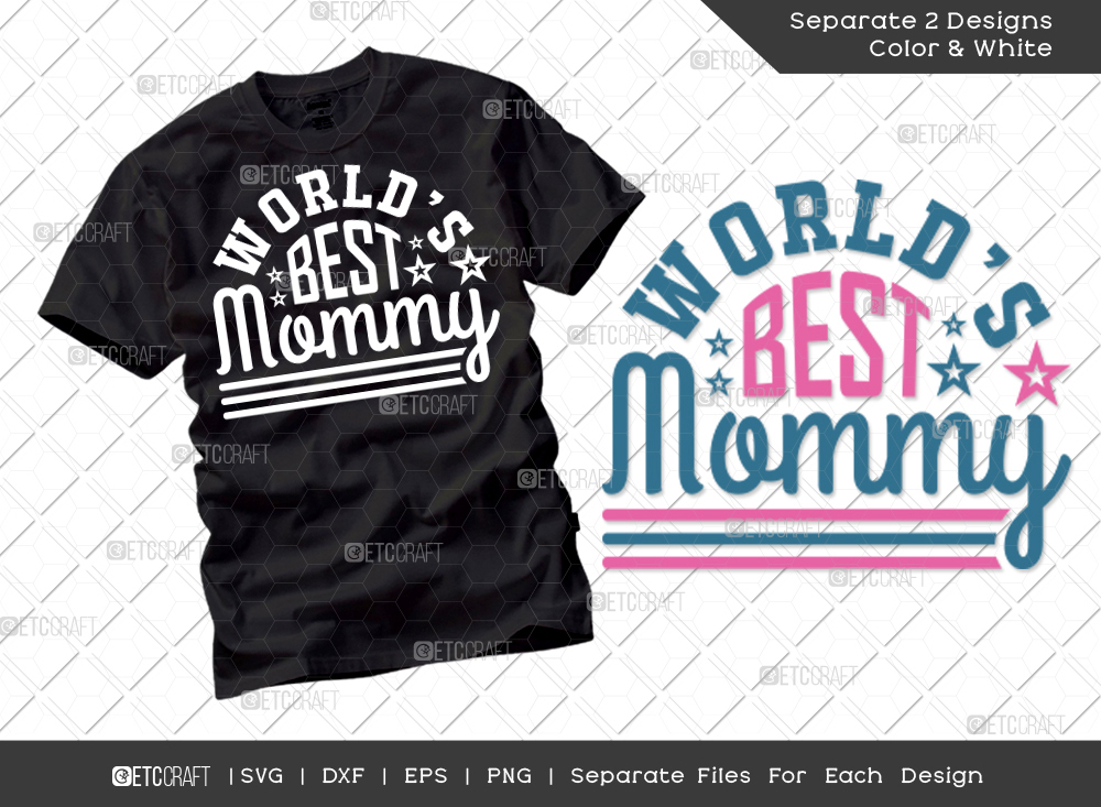 World's Best Mommy SVG Cut File | Mom Shirt