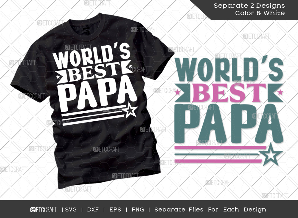 Worlds Best Papa SVG Cut File   Father Svg