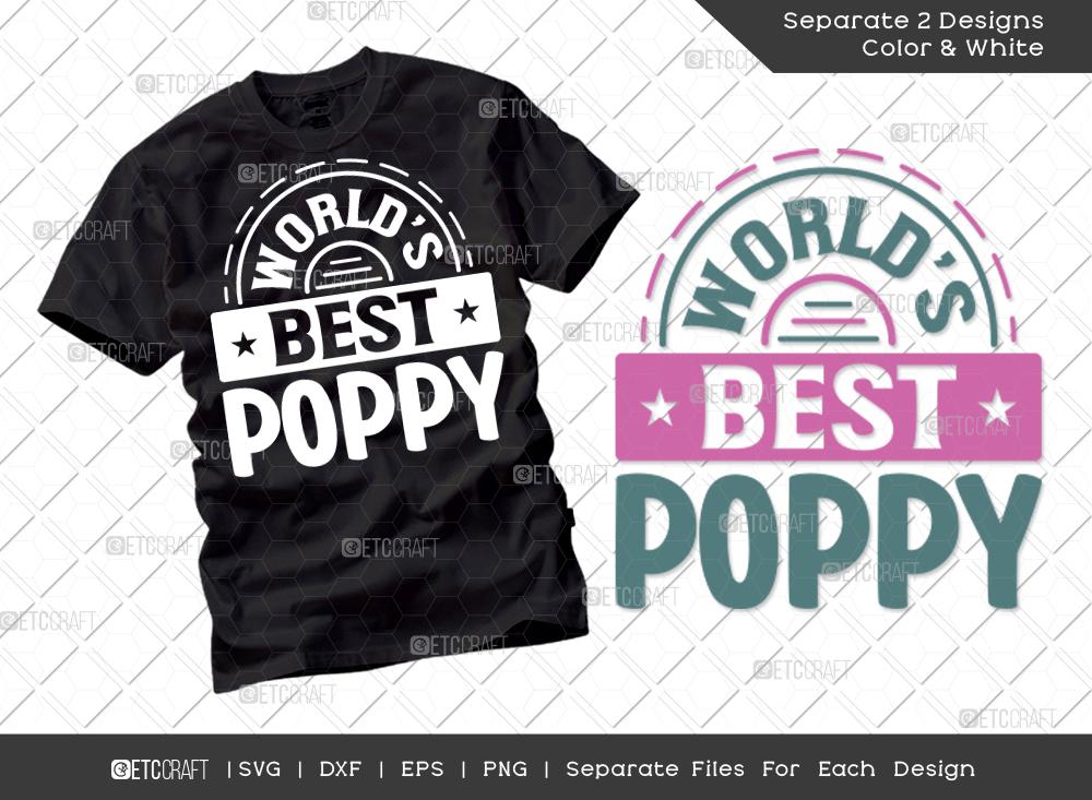 Worlds Best Poppy SVG Cut File | Dad Shirt
