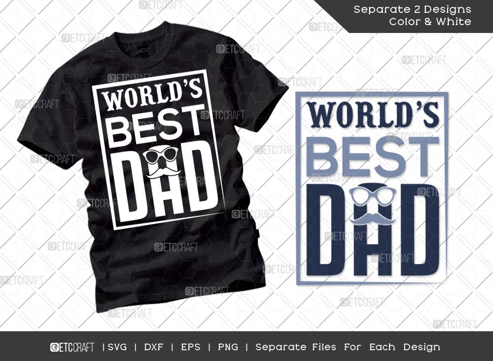 Worlds Best Dad SVG Cut File | Dad Shirt