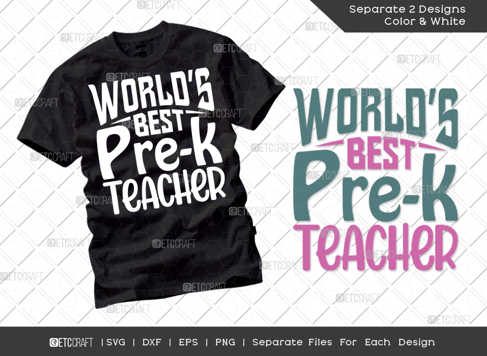 Worlds Best Pre-k Teacher SVG Cut File