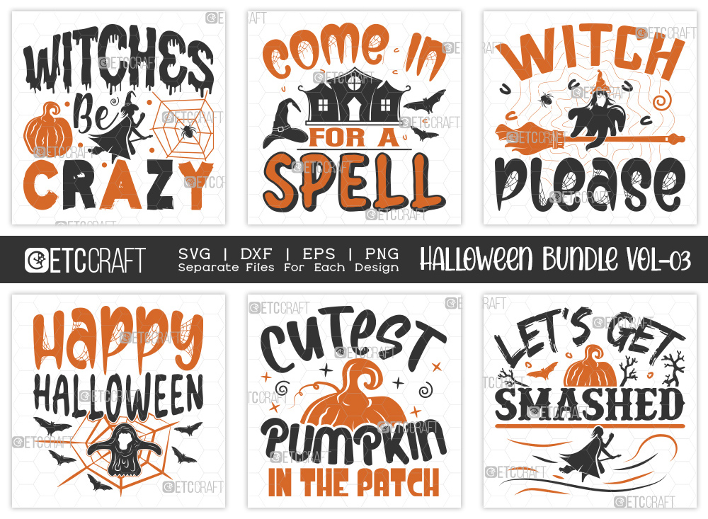 Halloween SVG Bundle Vol-03 | Witches Be Crazy