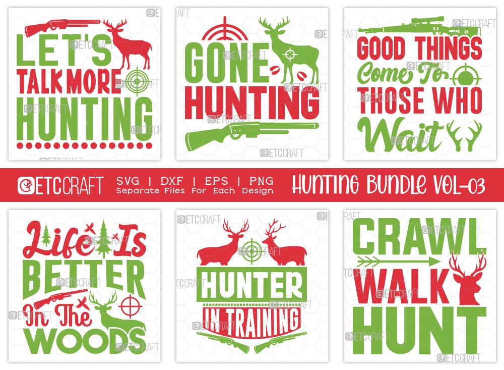 Hunting SVG Bundle Vol-03   Hunting Life SVG