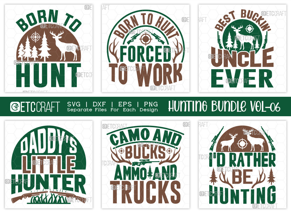 Hunting SVG Bundle Vol-06 | Born To Hunt SVG