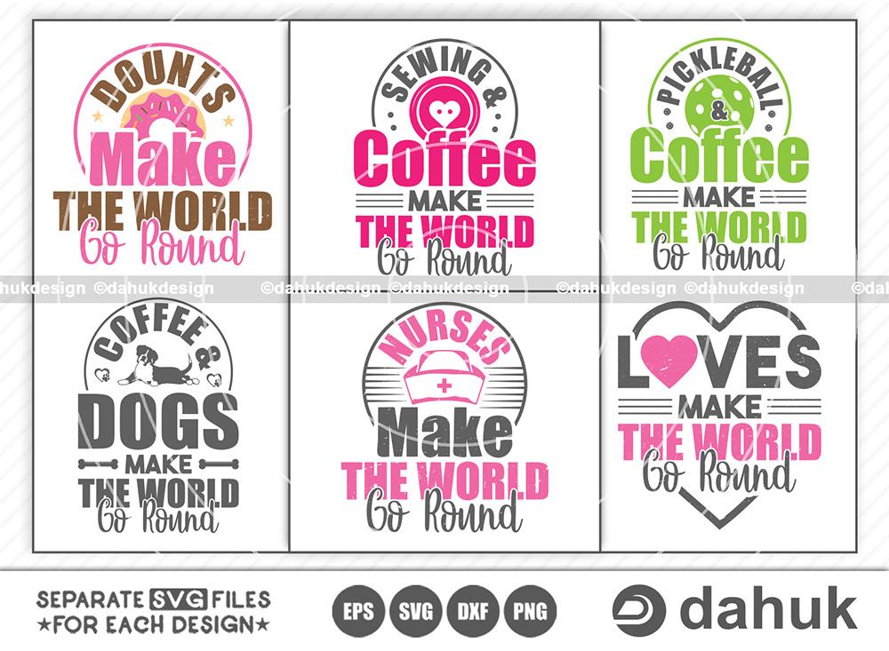 Make The World Go Round SVG Bundle