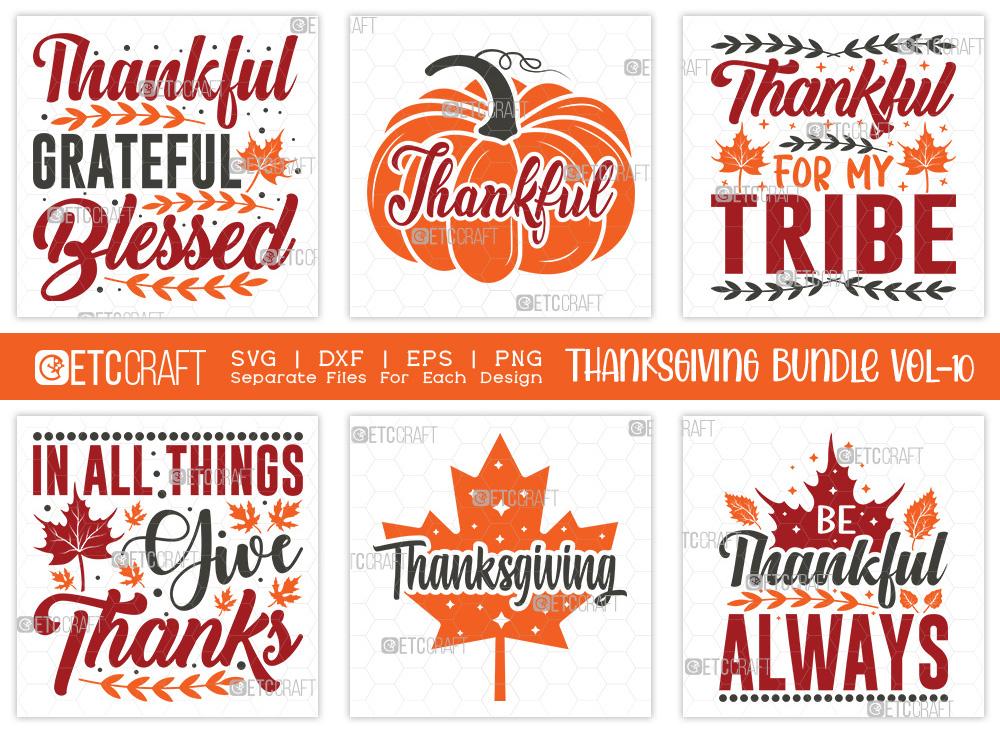 Thanksgiving SVG Bundle Vol-10 | Thankful SVG