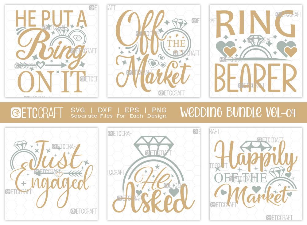 Wedding Bundle Vol-04 | He Put A Ring On It SVG