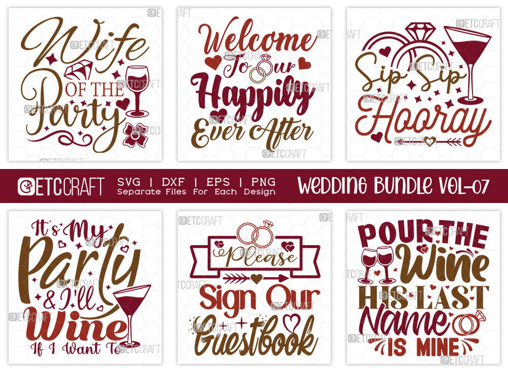 Wedding Bundle Vol-07 | Wife Of The Party SVG