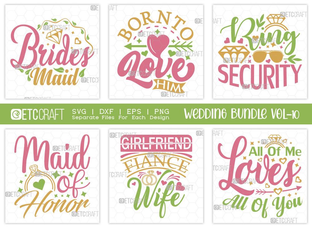 Wedding Bundle Vol-10   Brides Maid SVG