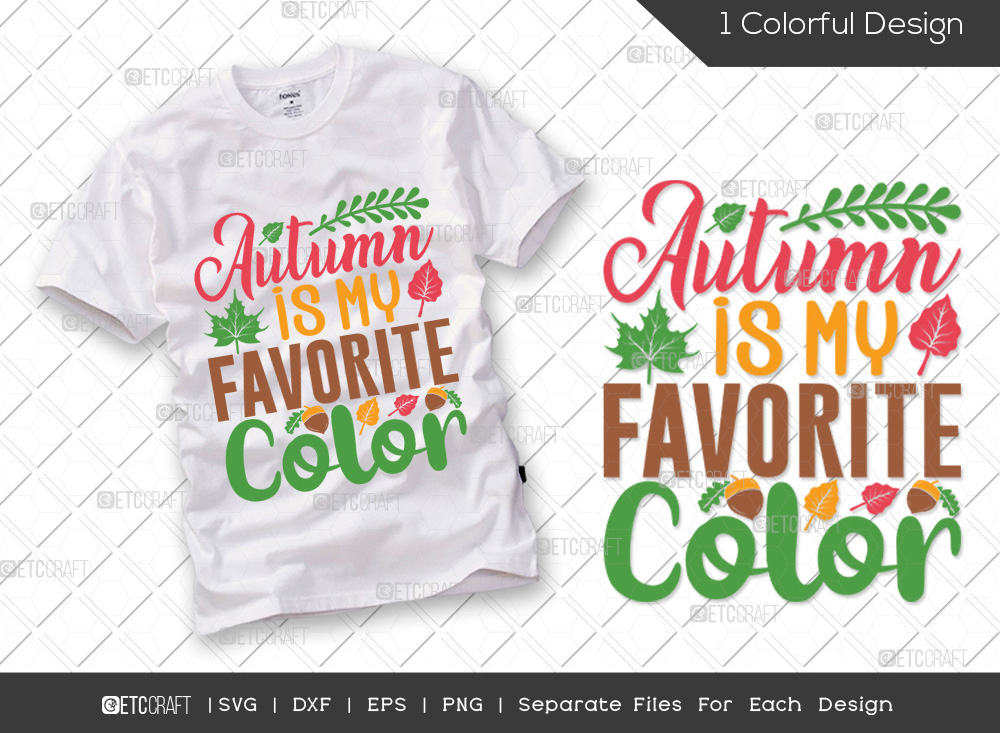 Autumn Is My Favorite Color SVG | Thankful SVG