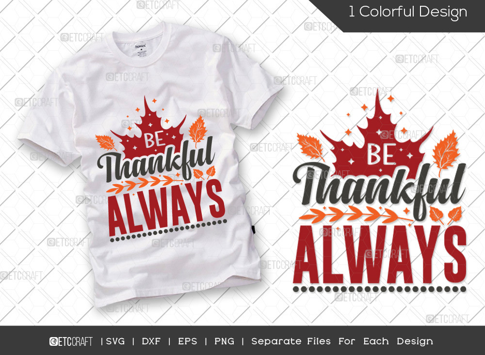 Be Thankful Always SVG | Fall Leaves SVG